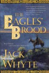 The Eagles' Brood (Camulod Chronicles) - Jack Whyte