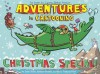 Adventures in Cartooning: Christmas Special - James Sturm, Andrew Arnold, Alexis Frederick-Frost