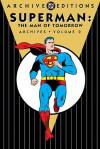 Superman: The Man of Tomorrow Archives, Vol. 2 - Bill Finger, Jerry Coleman, Otto Binder, Robert Bernstein, Wayne Boring, Curt Swan, Al Plastino
