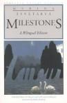 Milestones: A Bilingual Edition - Marina Tsvetaeva, Robin Kemball