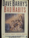 Dave Barrys Bad Habits - Dave Barry
