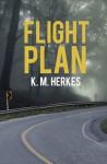 Flight Plan - K.M. Herkes