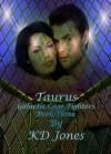Taurus - K.D. Jones