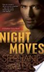 Night Moves: A Shadow Force Novel - Stephanie Tyler