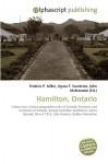 Hamilton, Ontario - Frederic P. Miller, Agnes F. Vandome, John McBrewster