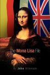 The Mona Lisa File - John Wilkinson