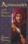 Assassin and Other Stories - Steven Barnes, Steven H. Silver, Tananarive Due, Larry Niven, Duncan Long