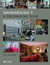 Showhouses 1: A Decorators' Tour - Tina Skinner
