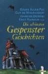Die schönsten Gespenstergeschichten - Charles Dickens, Guy de Maupassant, Kitty Heeman