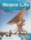 Space Life - Steve Kortenkamp, Barbara J. Fox