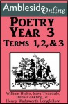 AmblesideOnline Poetry, Year 3, Terms 1-3 - William Blake, Wendi Capehart, Hilda Conkling, Sara Teasdale, William Wadsworth Longfellow, Leslie Laurio
