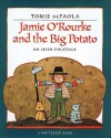 Jamie O'Rourke and the Big Potato: An Irish Folktale - Tomie dePaola