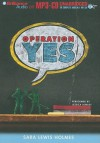 Operation Yes - Sara Lewis Holmes, Jessica Almasy