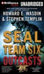 Seal Team Six Outcasts (Seal Team Outcasts #1) - Howard E. Wasdin, Stephen Templin, Phil Gigante