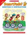 Smart Pads! Addition & Subtraction Grades 2-3: 40 Fun Games to Help Kids Master Addition & Subtraction Skills - Holly Grundon, Joan Novelli