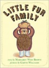 Little Fur Family - Margaret Wise Brown, Garth Williams