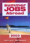 Summer Jobs Abroad 2003, 34th - Andrew James, David Woodworth
