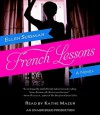 French Lessons (Audio) - Ellen Sussman, Kathe Mazur