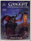 Cthulhu by Gaslight: Horror Roleplaying in 1890s England - William A. Barton, Sandy Petersen, Lynn Willis, Tom Sullivan, Kevin Ramos