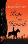 Hope for Hannah - Linda Mitchelmore