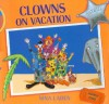 Clowns on Vacation - Nina Laden