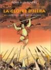 La Gloire d'Héra, tome 1 : L'Homme le plus fort du monde - Serge Le Tendre