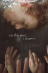 Into This River I Drown - T.J. Klune