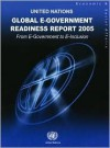 Global E-Government Readiness Report 2005: From E Government to E Inclusion - United Nations