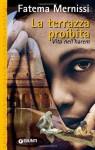 La terrazza proibita. Vita nell'harem (Superastrea) - Fatima Mernissi