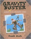 Gravity Buster: Journal #2 of a Cardboard Genius - Frank Asch