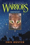 Midnight (Warriors: The New Prophecy Series #1) - Erin Hunter