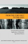 From the Corn Belt to the Gulf: Societal and Environmental Implications of Alternative Agricultural Futures - Joan I Nassauer, Mary V Santelmann, Donald Scavia