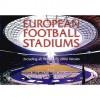 European Football Stadiums - Michael Heatley