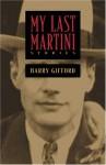 My Last Martini - Barry Gifford