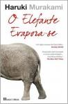 O Elefante Evapora-se - Haruki Murakami