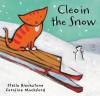 Cleo in the Snow - Stella Blackstone, Caroline Mockford