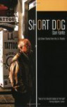 Short Dog: Cab Driver Stories from the L.A. Streets - Dan Fante