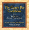The Candy Bar Cookbook - Alison Inches, Ric McKown