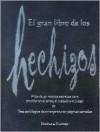 El Gran Libro de los Hechizos: The Book of Spells, Spanish Edition - Nicola de Pulford
