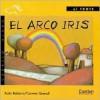 El Arco Iris / The Rainbow (Caballo Alado / Winged Horse) - Xoan Babarro, Emilia Hernandez, Carmen Queralt