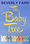 The Baby Tree - Beverly Farr