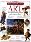 Annotated Art: The World's Greatest Paintings Explored and Explained - Robert Cumming