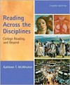 Reading Across the Disciplines 4th (fourth) edition Text Only - Kathleen T. McWhorter