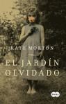 El jardín olvidado (Spanish Edition) - Kate Morton