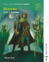 Nelson Thornes Framework English Access: Skills In Fiction 3 - Wendy Wren, John Jackman