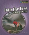 Into the Fire: Volcanologists - Paul Mason