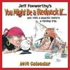 Jeff Foxworthy's You Might Be a Redneck If... 2014 Day-to-Day Calendar: - Jeff Foxworthy