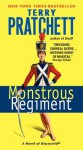 Monstrous Regiment: A Novel of Discworld - Terry Pratchett