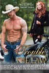 Trouble With The Law (Texas Trouble, #11) - Becky McGraw
