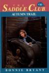 Autumn Trail - Bonnie Bryant